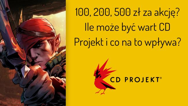 Ile może być wart CD Projekt? Wycena fundamentalna spółki