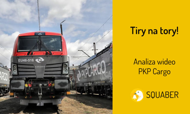 Tiry na tory! Analiza wideo PKP Cargo