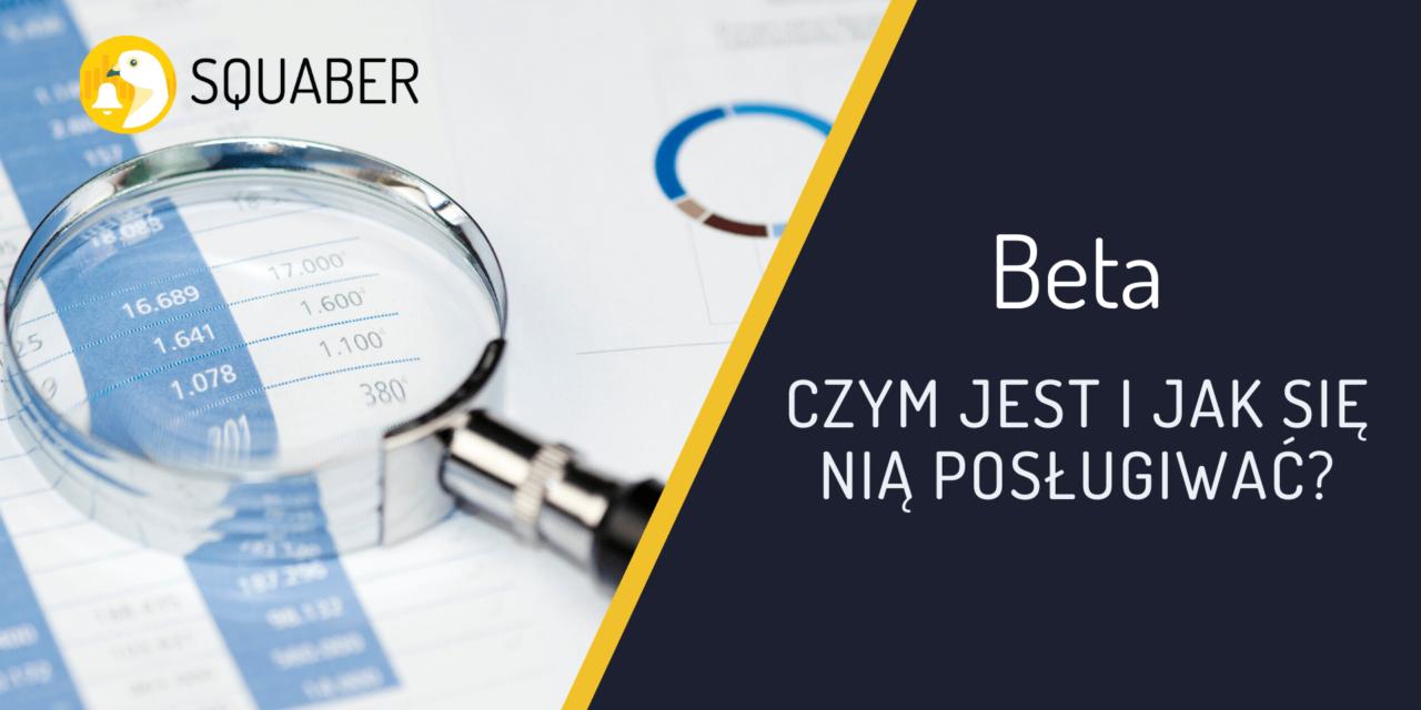 Beta – czym jest i jak się nią posługiwać?