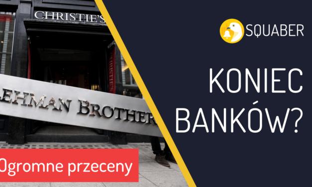 To koniec banków jakie znamy? Idą chude lata?