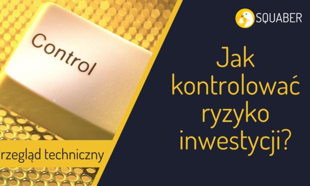 Jak kontrolować ryzyko inwestycji? Co dalej z bankami?