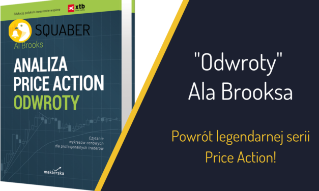 """Odwroty"" Ala Brooksa – Powrót legendarnej serii Price Action!"