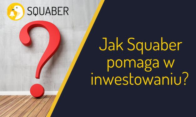 Jak Squaber pomaga w inwestowaniu?